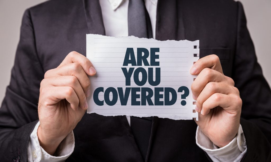 Are You Covered? Business insurance